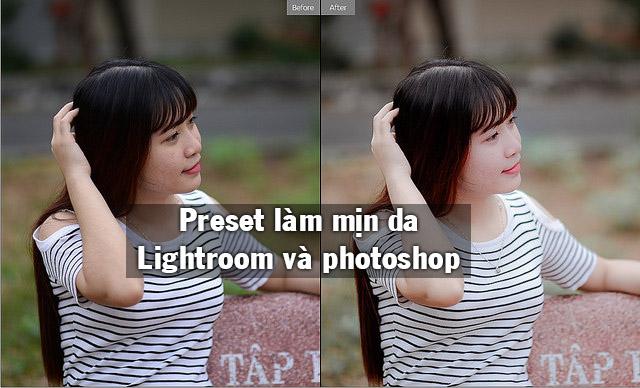 Tải preset làm mịn da cho lightroom và camera raw