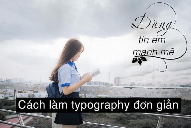 Hướng dẫn cách tạo typography đơn giản trong photoshop