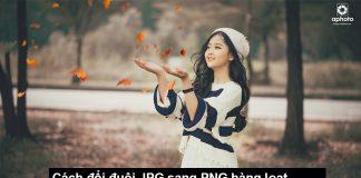 Chia sẻ phần mềm đổi đuôi JPG sang PNG và resize ảnh hàng loạt