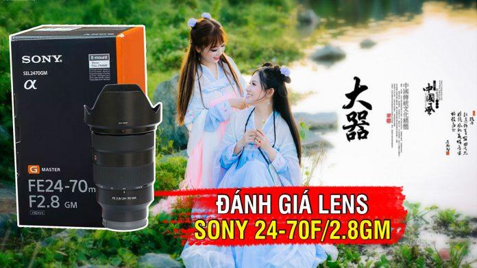 Đánh giá Sony 24-70F.28 GM