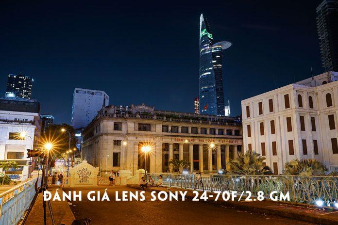 Đánh giá Sony Fe 24-70F/2.8 GM