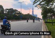 Đánh giá camera iphone Xs Max