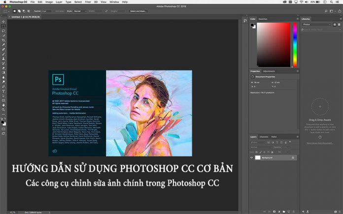 Hướng dẫn sử dụng phần mềm Photoshop CC cơ bản | Các công cụ chỉnh sửa ảnh trong Photoshop CC
