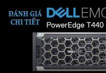 Đánh giá chi tiết máy trạm Dell T440