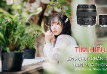 Tìm hiểu các ống kính fix chụp ảnh chân dung xóa phông đẹp