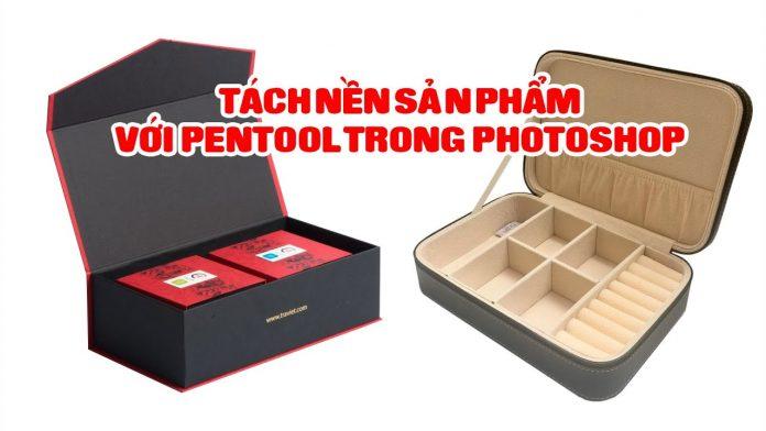Cách tách phông nền cơ bản và nâng cao trên Photoshop với công cụ pentool