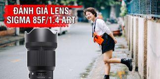 Đánh giá lens Sigma 85 Art